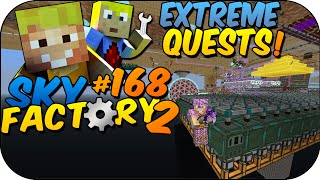 EXTREME QUESTS ✰ SKY FACTORY 2 #168 | LPmitKev mit SparkofPhoenix