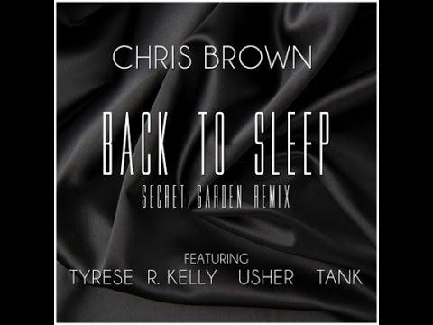 Back To Sleep 4 - Secret Garden Remix (ft. R. Kelly, Tyrese, Usher, & Tank)