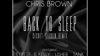 Download Back To Sleep 4 - Secret Garden Remix (ft. R. Kelly, Tyrese, Usher, & Tank) Mp3 and Videos