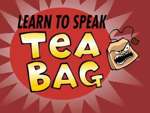 Learn to Speak Tea Bag