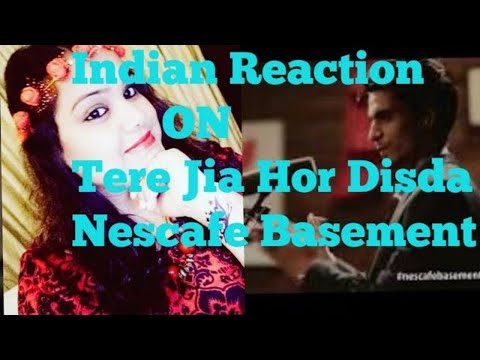 Indian Reaction on Tere Jeya Hor Disda / NESCAFE Basement / Season 4 / Episode 1 / SJ Styles