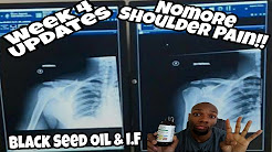 BLACK SEED OIL COMBINED WITH I.F! **WEEK 4** NOMORE SHOULDER PAIN!