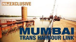 Mumbai Trans Harbour Link (MTHL) Project