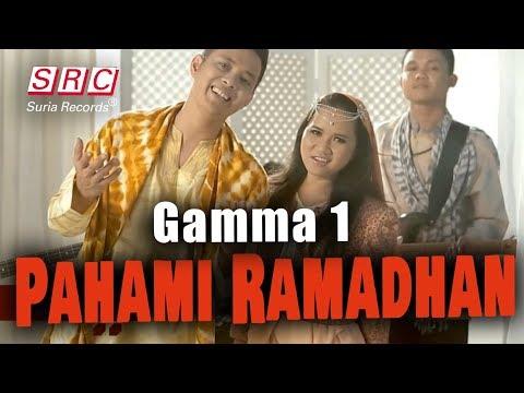 Gamma 1 - Pahami Ramadhan (Official Video - HD)