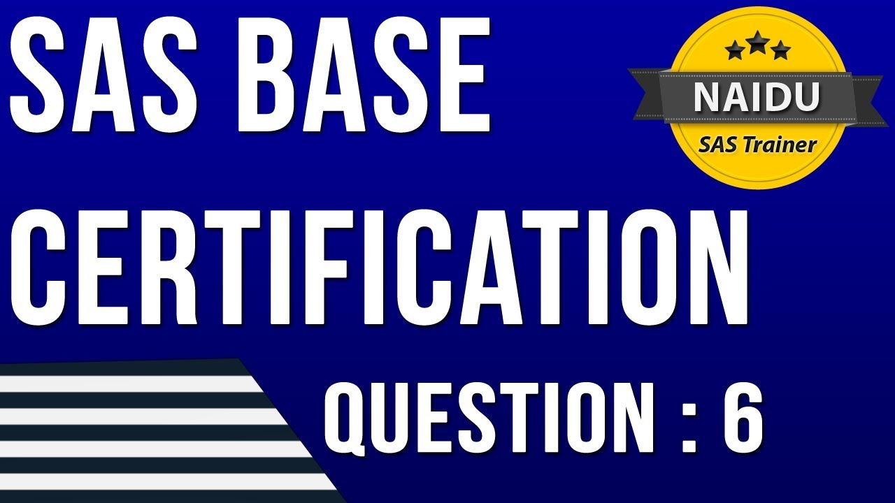 Base Sas Certification Question 6 Youtube