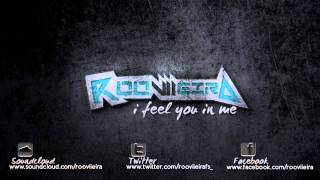 rooviieira - i feel you in me (Original mix)
