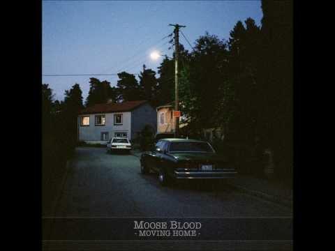 Moose Blood - Moving Home (Full Album)