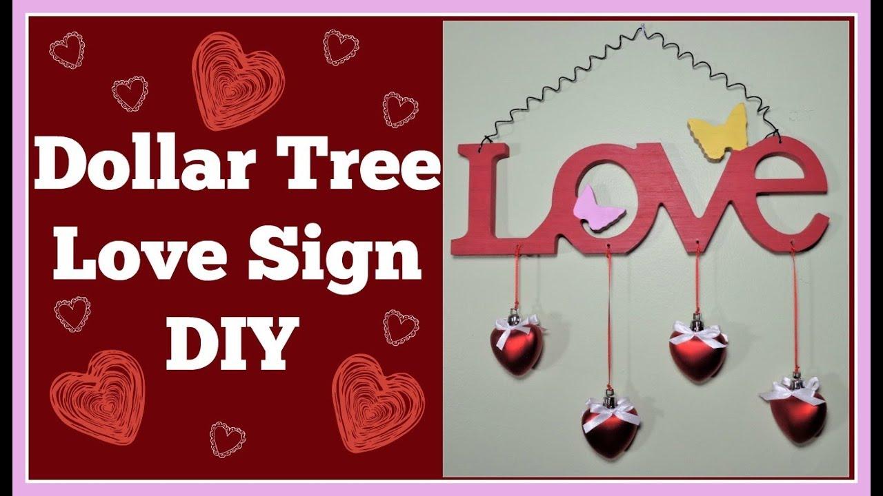 Dollar Tree Love Sign DIY 💖 - YouTube