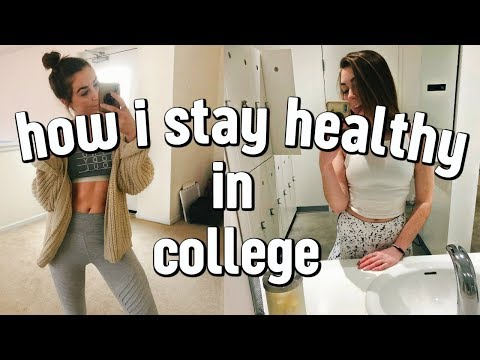HOW TO BE HEALTHY IN COLLEGE | what i eat + workout routine