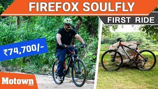 Firefox Soulfly | First Ride | Motown India
