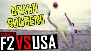 UNBELIEVABLE BICYCLE KICK  F2 vs USA  Episode 10