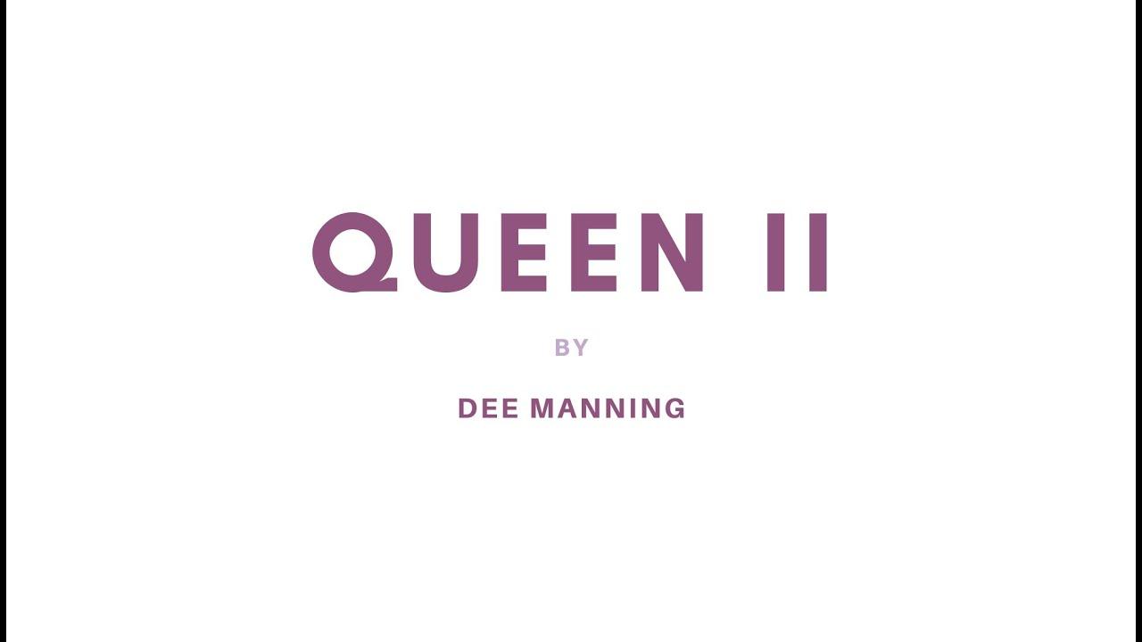 Queen II- the process
