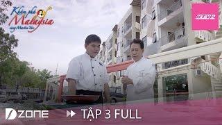 htv2 - kham pha malaysia cung martin yan - tap 3