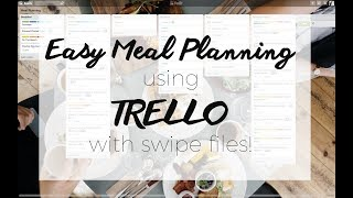 Easy Meal Planning Using Trello
