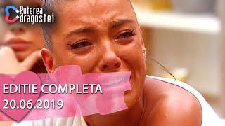 Puterea dragostei 20.06.2019 - Editie COMPLETA