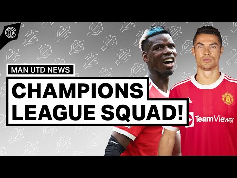 Champions League Squad Confirmed! | Man United News