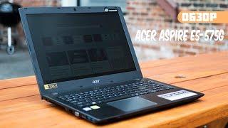 Обзор ноутбука Acer Aspire E5-575G