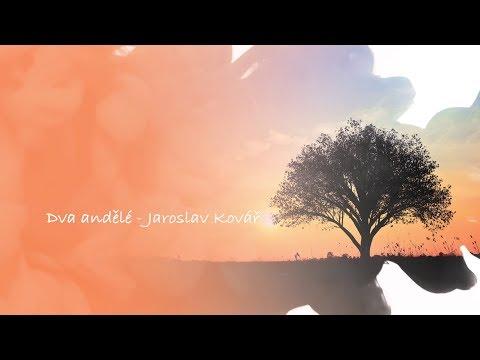 Dva Andělé –  Jaroslav Kovář – Soutěžní Píseň č. 18 V Soutěži Zlatý Šlágr 2020