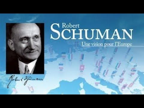 Schuman, a vision for Europe