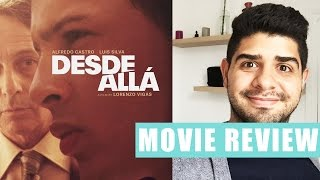 FROM AFAR - DESDE ALLA - Movie Review - Cine Baguette