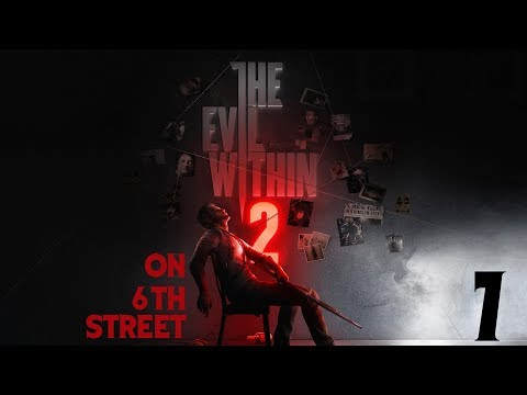The Evil Within 2 on 6th Street Episode 7