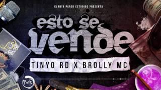 Tinyo Rd Feat. Brolly Mc - Esto se vende (trap 2017)