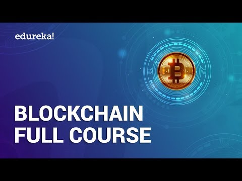 Blockchain Full Course - 4 Hours | Blockchain Tutorial | Blo