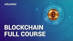 Blockchain Full Course - 4 Hours | Blockchain Tutorial | Blockchain Technology Explained | Edureka