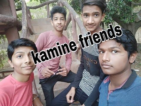 #Kamine_friends.👆👆/  Created by /Arts student ki vines..😎😎😎