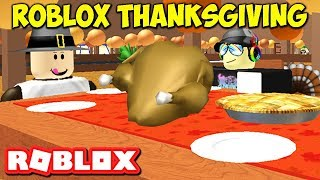 MY THANKSGIVING FEAST IN ROBLOX 2017! HAPPY ROBLOX THANKSGIVING!