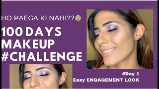 Easy Engagement Makeup Tutorial | 100 Days Makeup Challenge | Purple Smokey Glittery Eyes