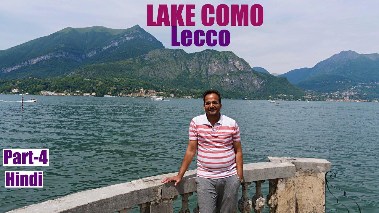 Lake Como Tour | Hindi | Part-4 | Lecco | Italy | Europe | Travel