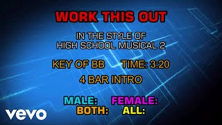 High School Musical Cast - Work This Out (Karaoke)