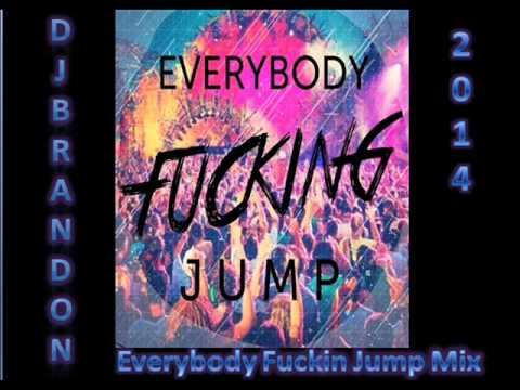 Dj Brandon - (Everybody Fucking Jump Mix)
