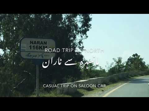 Road trip to northern Pakistan from Mansehra to naran city vlog