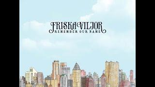 Friska Viljor - Stalker
