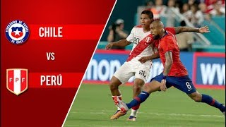 Chile 0 - 3 Perú | Amistoso 2018