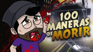 100 MANERAS DE MORIR - Die in 100 Ways | iTownGamePlay