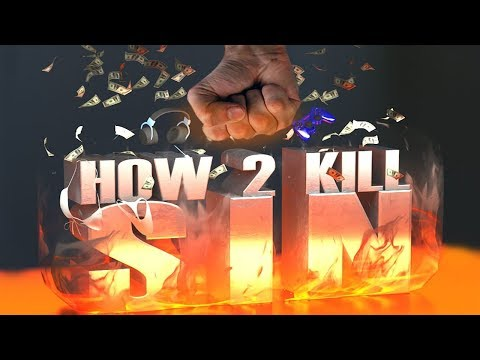 HOW 2 KILL SIN