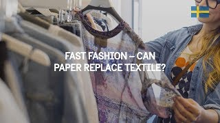 Fast fashion – Can paper replace textile?