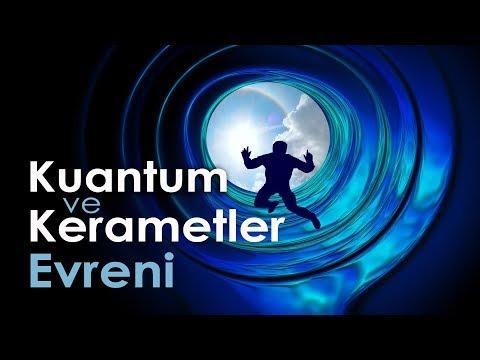 Kuantum ve Kerametler Evreni