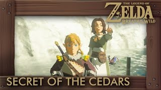 Zelda Breath of the Wild - Secret of the Cedars Shrine Quest