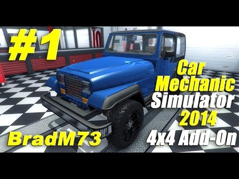 Car Mechanic Simulator 2014 - 4x4 Add-on - Episode 1