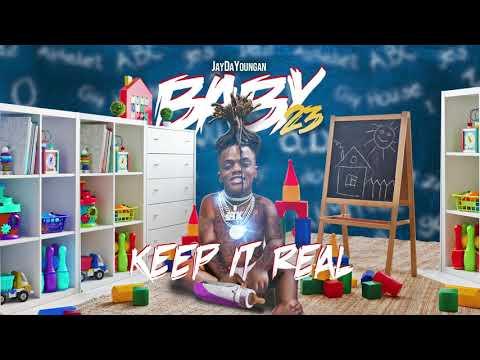 JayDaYoungan – Keep It Real [Official Audio]