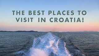 The BEST Places To VISIT In CROATIA!