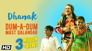 Dum-A-Dum Mast Qalandar (Video Song) | Dhanak (2016)