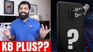 Lenovo K8 Plus - Another K8??? Our Opinions...