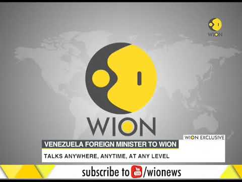 WION Exclusive: Venezuela foreign minister Jorge Arreaza talks on enhancing relations with India