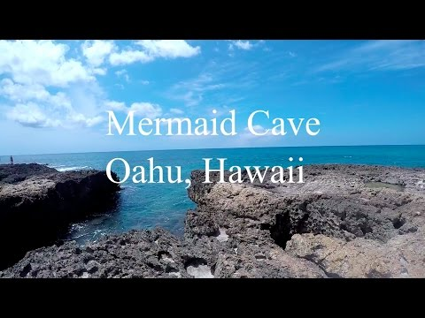 Hawaii's Mermaid Cave on Oahu - What a beautiful place!