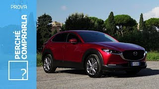 Mazda CX-30 (2019) | Perché comprarla e... perché no
